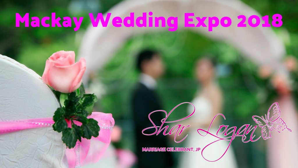 Mackay Wedding Expo 2018 - Meet Shar Logan